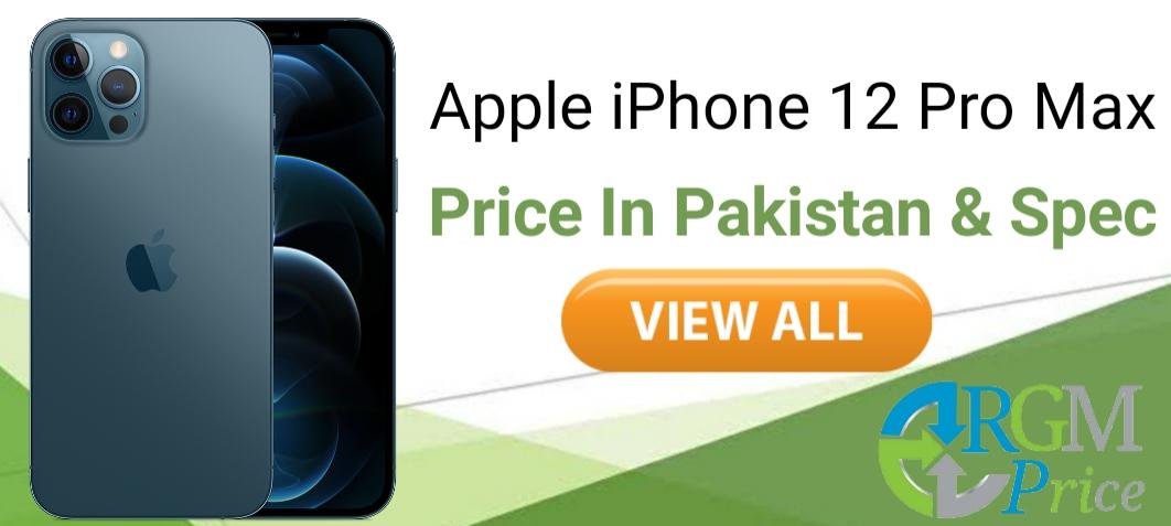 Apple iPhone 12 Pro Max Price in Pakistan & Spec
